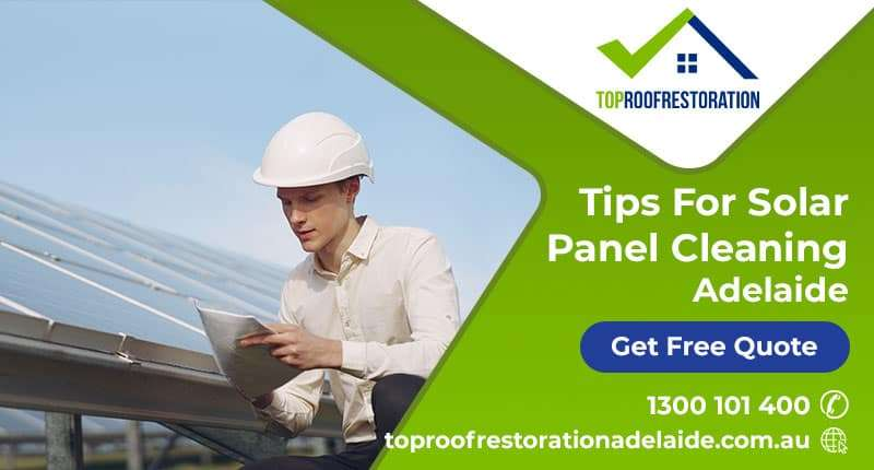 Tips For Solar Panel Cleaning Adelaide